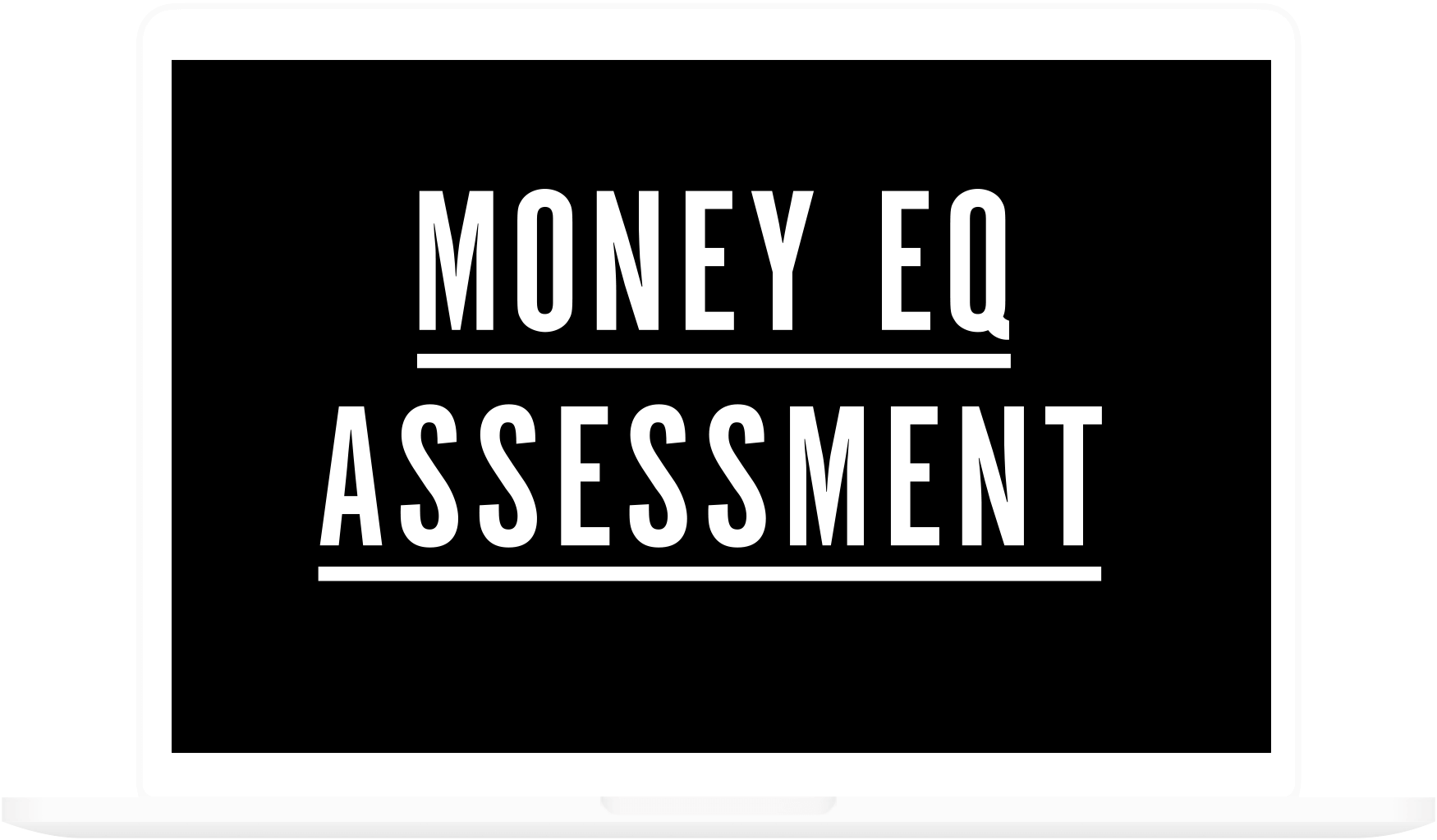 MONEY-EQ-ASSESSMENT